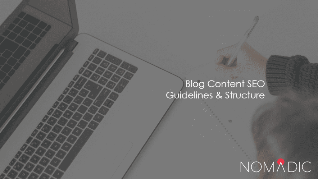 blog content seo guidelines and structure